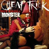 Cheap Trick - Woke Up With A Monster (Explicit)