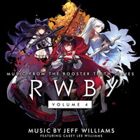 Jeff Williams - Rwby, Vol. 4 (Original Soundtrack & Score)