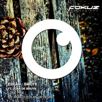 Edlan and Smote featuring Joan de Bruyn - Lone Pine Vocal Edit / My World Remix