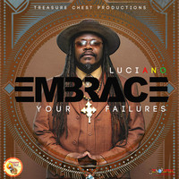 Luciano - Embrace Your Failures