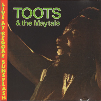Toots & The Maytals - Toots & The Maytals Live @ Reggae Sunsplash 1982