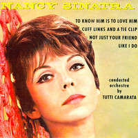 Nancy Sinatra - To Know Him Is to Love Him EP