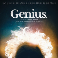 Hans Zimmer, Lorne Balfe - Genius (Original National Geographic Soundtrack)