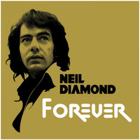Neil Diamond - Forever / Sweet Caroline High Quality