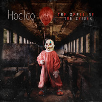 Hocico - The Spell of the Spider (Deluxe Edition) [Remastered] (Explicit)