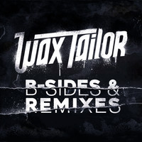 Wax Tailor - B-Sides & Remixes
