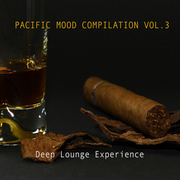 Various Artists - Pacific Mood Compilation, Vol. 3: Deep Lounge Experience