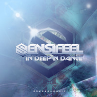 Sensifeel - In Deep n Dance