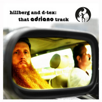 Hillberg & D-Tex - That Adriano Track