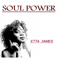 Etta James - Soul Power