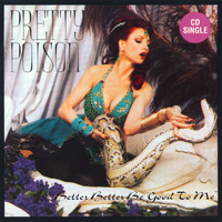 Pretty Poison - Better Better Be Good to Me