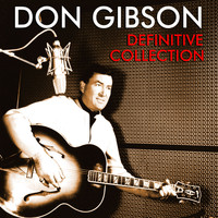 Don Gibson - Definitive Collection