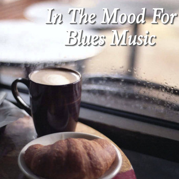 Various Artists - In The Mood For Blues Music