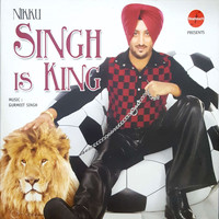 Inderjeet Nikku - Singh Is King