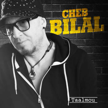 Cheb Bilal - Taalmou