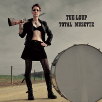Tue-Loup - Total musette