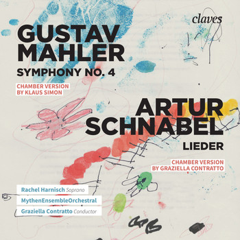 Various Artists - Mahler: Symphony No. 4 & Schnabel: Lieder from Op. 11 & Op. 14
