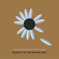 Yonder Mountain String Band - Dancing in the Moonlight
