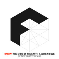 CarJay - The Ends Of The Earth feat. Addie Nicole (Jon Vindictive Remix)