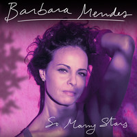 Barbara Mendes - So Many Stars