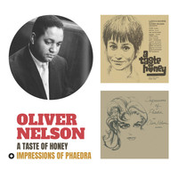 Oliver Nelson - A Taste of Honey + Impressions of Phaedra (Bonus Track Version)