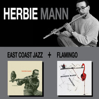 Herbie Mann - East Coast Jazz + Flamingo