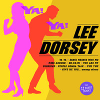 Lee Dorsey - Ya! Ya! (Bonus Track Version)