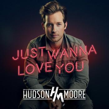 Just Wanna Love You