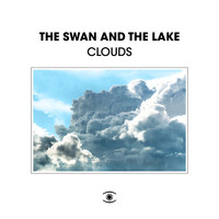 The Swan and The Lake - Clouds