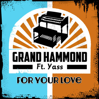 Yass - For Your Love (feat. Yass)