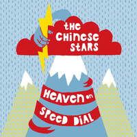 The Chinese Stars - Heaven on Speed Dial