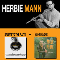 Herbie Mann - Salute to the Flute + Mann Alone