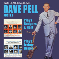 Dave Pell - Plays Rodgers & Hart + Plays Irving Berin