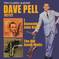 Dave Pell - I Remember John Kirby + the Old South Wails