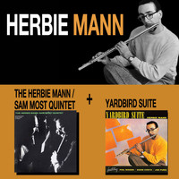 Herbie Mann - The Herbie Mann - Sam Most Quintet + Yardbird Suite