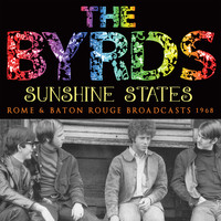 The Byrds - Sunshine States (Live)