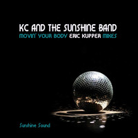 KC & The Sunshine Band - Movin' Your Body (Eric Kupper Mixes)