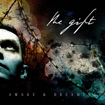 The Gift - Awake and Dreaming