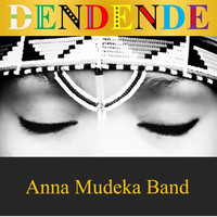 Anna Mudeka Band - Dendende (Single Version)