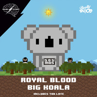 Royal Blood - Big Koala