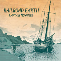 Railroad Earth - Captain Nowhere