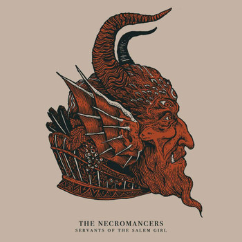 The Necromancers - Servants Of The Salem Girl