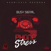 Busy Signal - Phone Stress