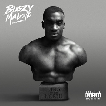 Bugzy Malone - King Of The North (Explicit)