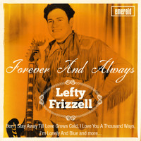 Lefty Frizzell - Forever and Always