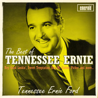 Tennessee Ernie Ford - Best of Tennessee Ernie