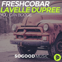 Freshcobar & Lavelle Dupree - You Can Boogie