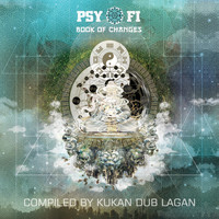 Kukan Dub Lagan - Psy-Fi Book of Changes (Compiled by Kukan Dub Lagan)