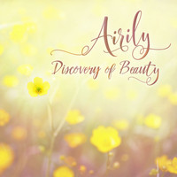 Airily - Discovery of Beauty