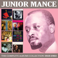 Junior Mance - The Complete Albums Collection 1959 - 1962